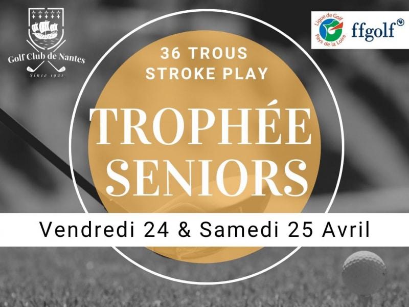 2ème Trophée Séniors