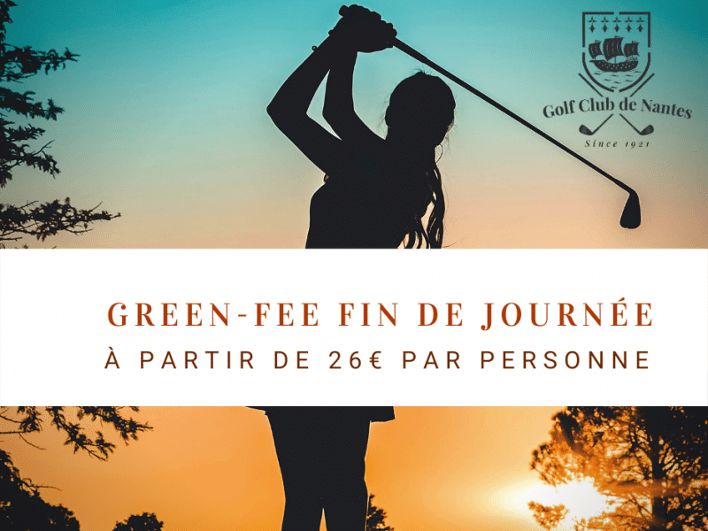 Green-fee fin de journée