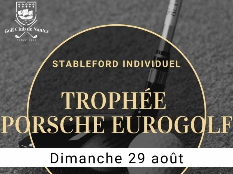 Trophée Golf Porsche Nantes Eurogolf 2021