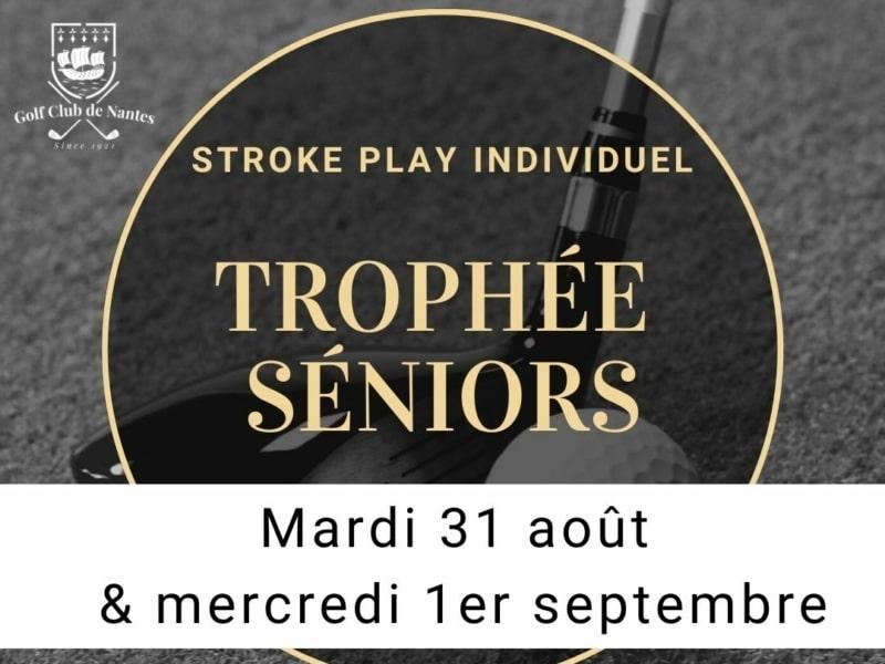 3ème Trophée Seniors