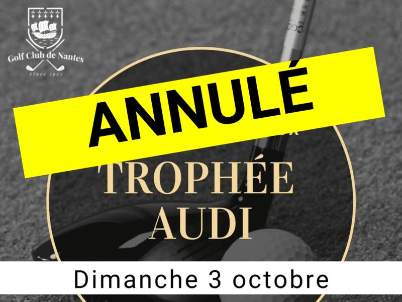 Trophée Audi : ANNULÉ